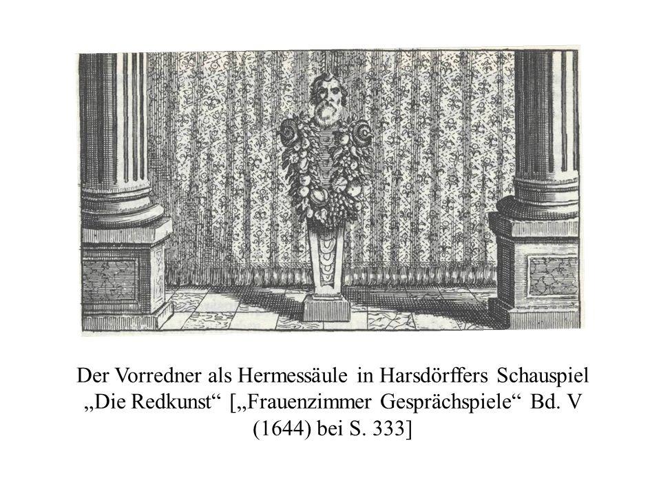 """Der Vorredner als Hermessäule in Harsdörffers Schauspiel """"Die Redkunst [""""Frauenzimmer Gesprächspiele Bd."""